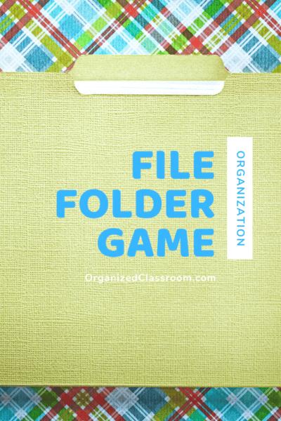 Organizing File Folder Games