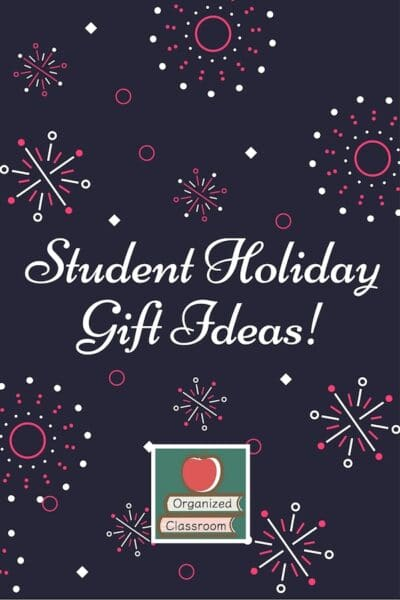Holiday Gifts for Your Students
