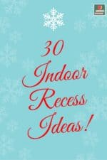 Need Some New Indoor Recess Ideas?