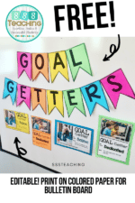 Goal Getters  – goal setting display idea