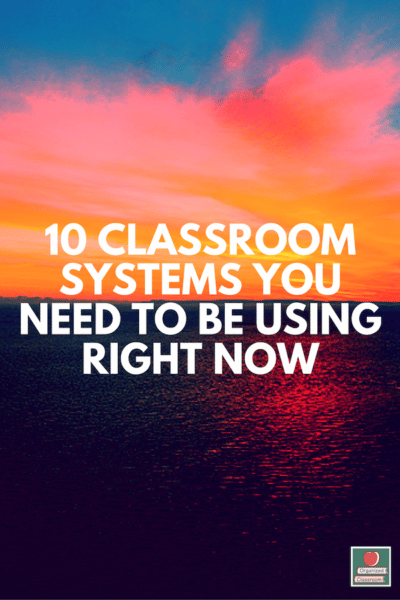 Must Have Classroom Systems List
